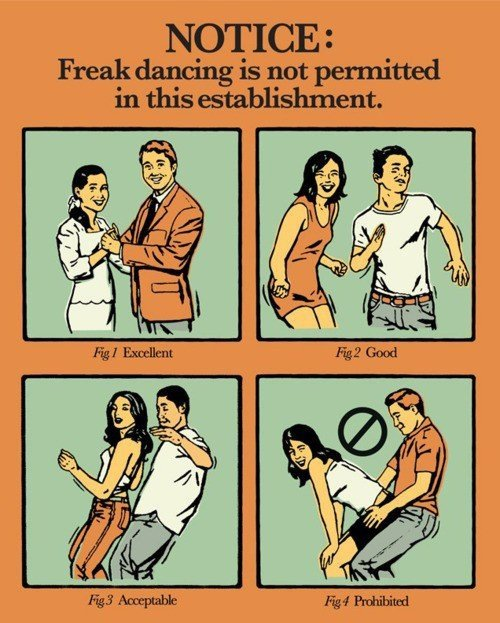 Freak Dancing Not Permitted
