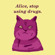 Funny Cat Shirt - Alice Stop Using Drugs